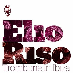 Image for 'Trombone in Ibiza'