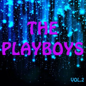 Image for 'The Playboys Vol.2'