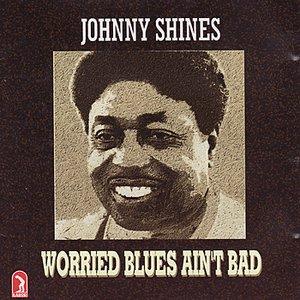 Imagem de 'Worried Blues Ain't Bad'