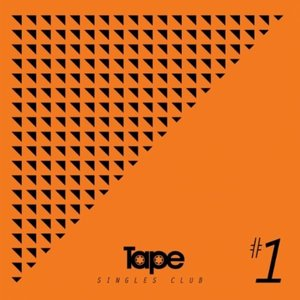 Image for 'Tape Singles Club #1'