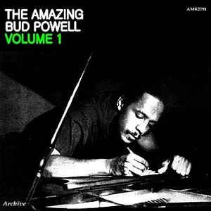 Image for 'The Amazing Bud Powell Volume 1'