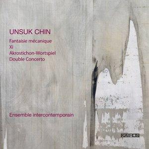 Image for 'Unsuk Chin:Xi'
