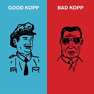 Image for 'Good Kopp Bad Kopp'