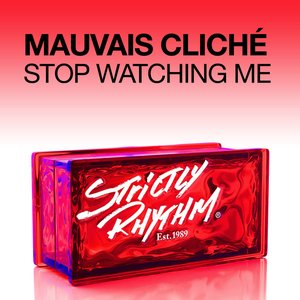 Image for 'Stop Watching Me (Extended Mix)'