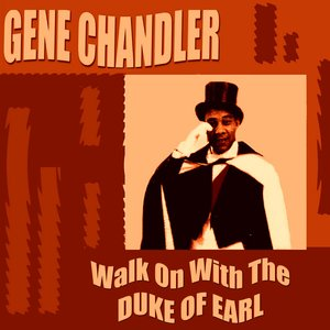 Image for 'Walk On With the Duke of Earl'