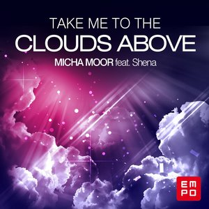 Image for 'Take Me to the Clouds Above (feat. Shena)'