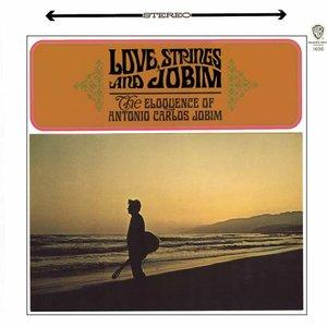 Immagine per 'Love, Strings And Jobim'