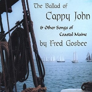 Image for 'The Ballad of Cappy John & Other Songs of Coastal Maine'