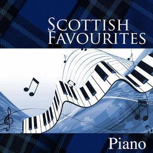 Image for 'Scottish Favourites - Piano'