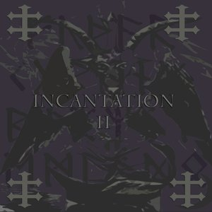 Bild för 'INCANTATION II  (Story Of Isaac and I††)'