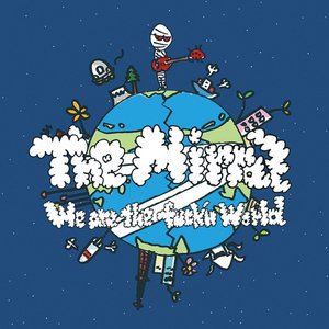 Image for 'We Are The Fuck'n World'