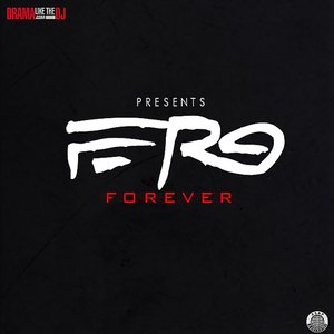 Image for 'Ferg Forever'