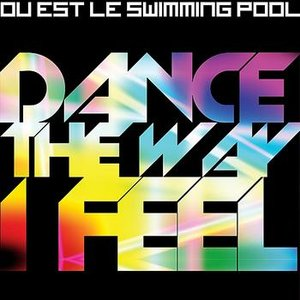 Image for 'Dance The Way I Feel'