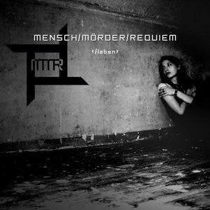 Image for 'Mensch Mörder Requiem'