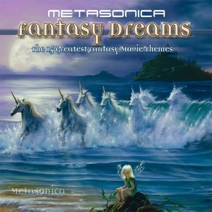Image for 'Fantasy Dreams - The Greatest Film Themes'
