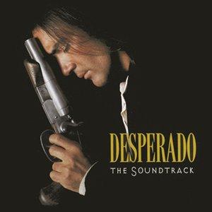 Image for 'Desperado (The Soundtrack)'