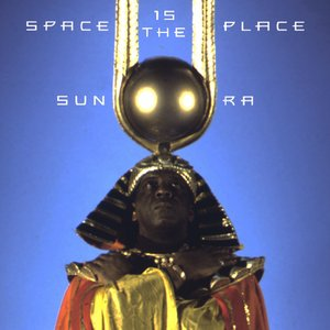 Image for 'Space Is The Place'