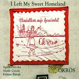 Image for 'I Left My Sweet Homeland'