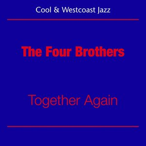 Image for 'Cool Jazz And Westcoast (The Four Brothers - Together Again)'