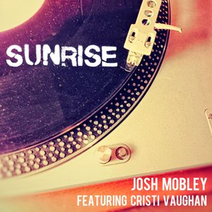 Image for 'Sunrise (feat. Cristi Vaughan) - Single'