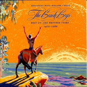 Image for 'The Beach Boys - The Greatest Hits Vol. 3: Best of the Brother Years'