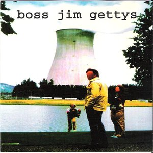 Image for 'Boss Jim Gettys'