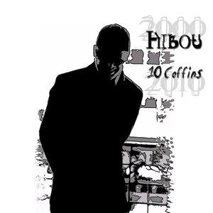 Image for 'Hibou - (2000-2010) 10 Coffins'