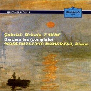 Image for 'Gabriel Urbain Faurè - Barcarolles (Complete)'