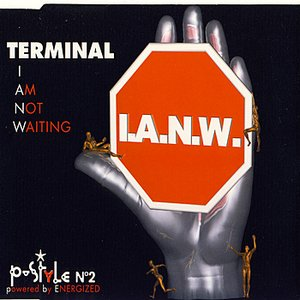 Image for 'I am not waiting'