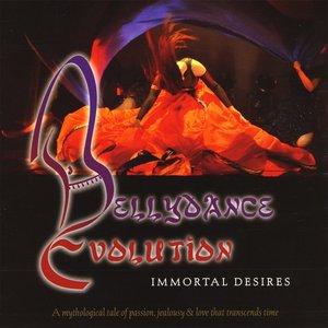 Image for 'Bellydance Evolution / Immortal Desires'