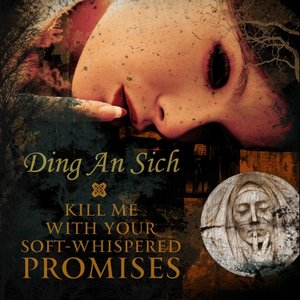 Image for 'Kill Me With Your Soft-Whispered Promises'