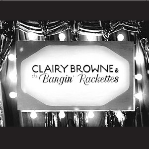 Image for 'Clairy Browne & The Bangin' Rackettes EP'