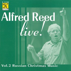 Image for 'Alfred Reed Live! Vol. 2 Russian Christmas Music'