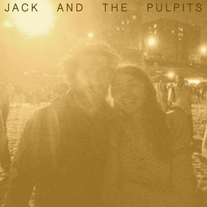 Image for 'Jack and the Pulpits'