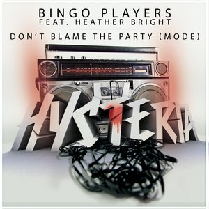 Image for 'Don't Blame The Party (Mode)'