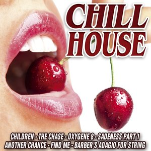 Image for 'Chill House'