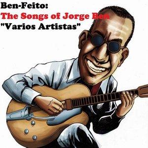 Bild för 'Ben-Feito: The Songs Of Jorge Ben'