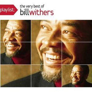 Image pour 'Playlist: The Very Best Of Bill Withers'