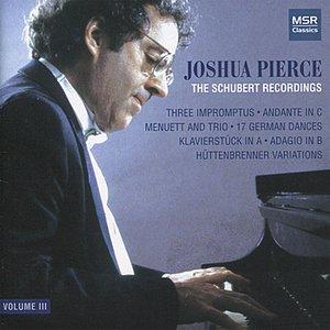 Imagen de 'Joshua Pierce - The Schubert Recordings, Volume III'