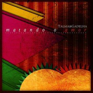 Image for 'Matando o Amor'