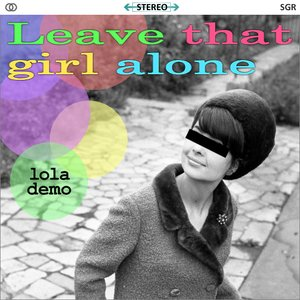 Image for 'Leave That Girl Alone'