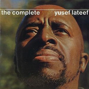 Image for 'The Complete Yusef Lateef'