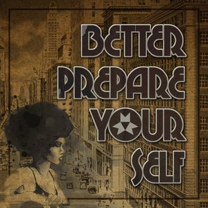 Image for 'Better Prepare Yourself (Part 2)'
