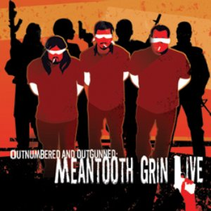 Imagen de 'Outnumbered and Outgunned: Meantooth Grin Live'