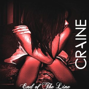Image for 'Craine - End of the Line Single'