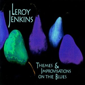 Image for 'Leroy Jenkins: Themes and Improvisations on the Blues'