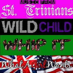 Image for 'Music From St. Trinians/Wild Child/Whip It/What A Girl Wants'