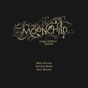 Image for 'Moonchild: Songs Without Words'