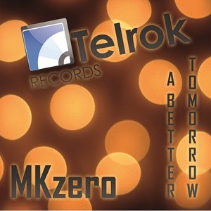 Image for 'TELROK001 - A better Tomorrow EP'