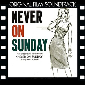 Image for 'Never On Sunday (Original Motion Picture Soundtrack)'